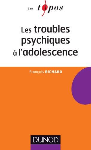 Les troubles psychiques à l'adolescence