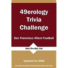 49erology Trivia Challenge: San Francisco 49ers Football