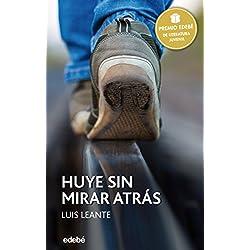 Premio EDEBÉ 2016: HUYE SIN MIRAR ATRÁS (PERISCOPIO) Premio Hache 2017
