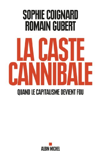 La Caste cannibale (ESSAIS DOC.)