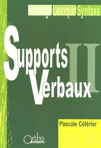 Supports Verbaux : Tome 2