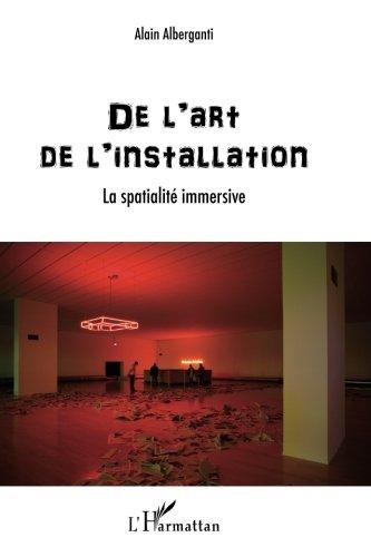 Art de l'Installation la Spatialite Immersive