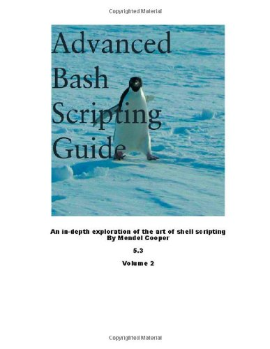 Advanced Bash Scripting Guide 5.3 Volume 2 por Mendel Cooper