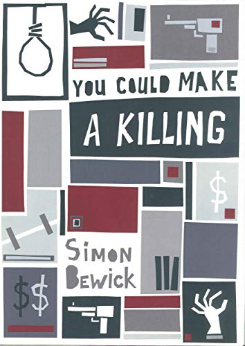 Book cover image for You Could Make a Killing: Short Story Collection Book 2
