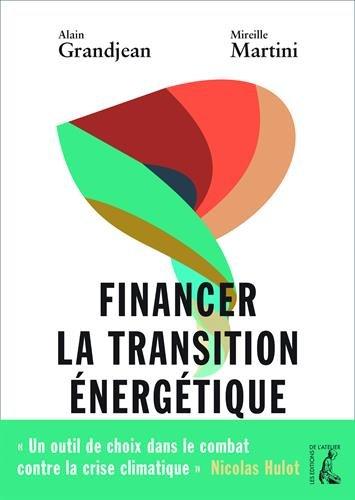 Financer la transition nergtique : Carbone, climat et argent
