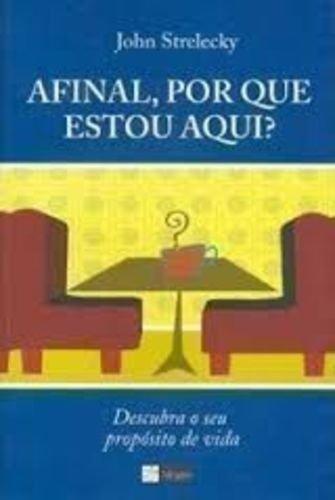Afinal, Por Que Estou Aqui? (Em Portuguese do Brasil)