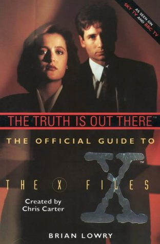 The Truth is Out There: Truth Is Out There v. 1 (X Files) por Brian Lowry