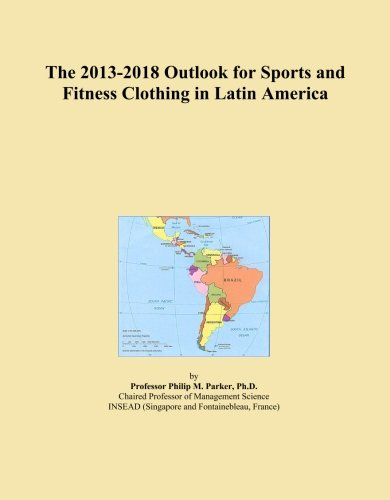 the-2013-2018-outlook-for-sports-and-fitness-clothing-in-latin-america