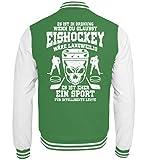 Shirtee Eishockey ist für intelligente Leute - Geschenk - College Sweatjacke -S-Grün-Weiss