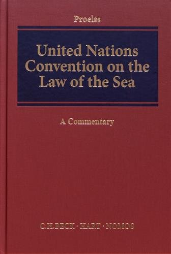 The United Nations Convention on the Law of the Sea: A Commentary (Amber Nation Books)