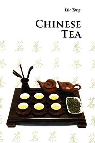 Chinese Tea (Introductions to Chinese Culture) Tee Tong