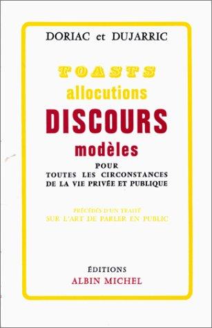 TOASTS ALLOCUTIONS DISCOURS MODELES par Dujarric