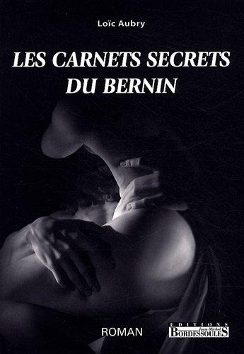 Les carnets secrets du Bernin : Ou La Vérité dévoilée