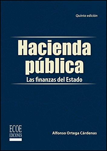 Hacienda pública por Alfonso Ortega Cárdenas