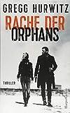 Rache der Orphans: Agenten-Thriller (Evan Smoak)