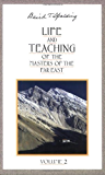 Life and Teaching of the Masters of the Far East, Vol. 2