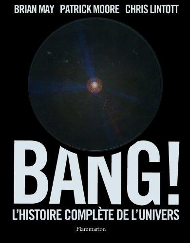 Bang : L'histoire complète de l'univers