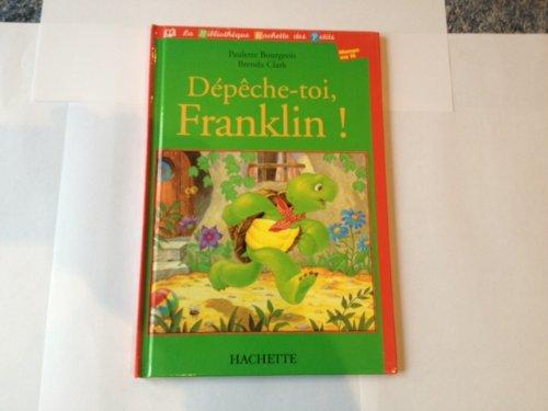 Dépêche-toi Franklin !