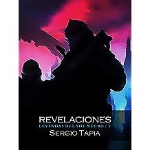 Revelaciones (Leyendas del Sol Negro nº 5)
