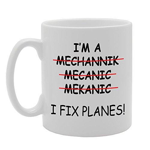 Coralgraph Inc mg837I 'm a Mechanic, I Fix Planes. Rechtschreibfehler Tasse Neuheit Geschenk bedruckt Tee Kaffee Tasse aus Keramik (I Fix Planes)