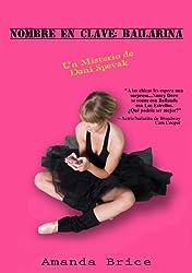 Nombre En Clave: Bailarina (Spanish Edition)
