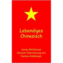 Lebendiges Chinesisch (Most Basic Languages)