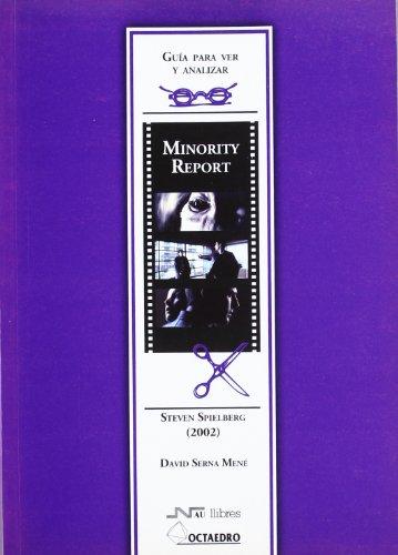 Guía para ver y analizar: Minority Report: Steven Spielberg (2002) (Guías de cine) - 9788480637770