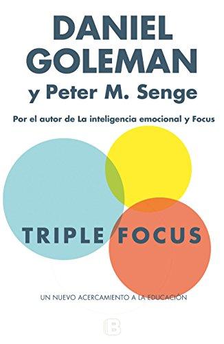 Triple Focus. Un nuevo acercamiento a la educación (NO FICCIÓN)
