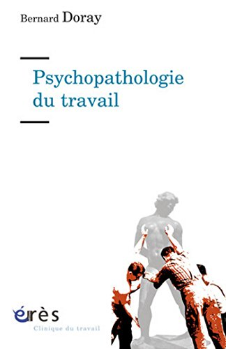 Lire Psychopathologie du travail pdf, epub