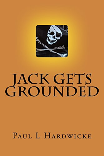 Jack gets Grounded: Poems by Pill: Volume 1