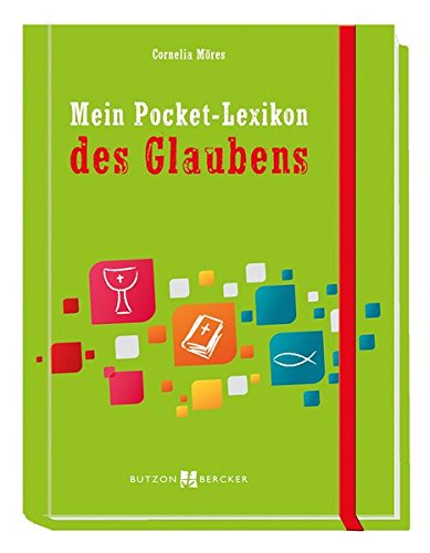 Mein Pocket-Lexikon des Glaubens (Mein Pocket-buch)