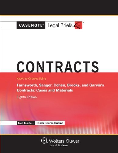 casenote-legal-breifs-contracts-keyed-to-farnsworth-sanger-cohen-brooks-and-garvin-eighth-edition-ca