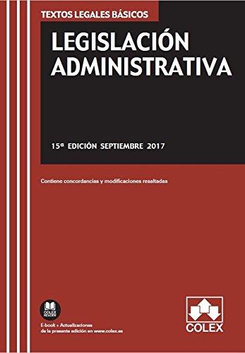 Legislación administrativa ( 15º ed. 2017) (TEXTOS LEGALES BÁSICOS)