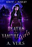 Deaths and Vampire Girls (Misfit Academy Book 1) (English Edition)