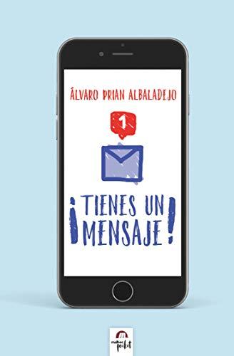 ¡Tienes un mensaje!: jóvenes, redes sociales y relaciones amorosas de [Prian