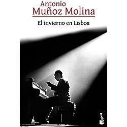 El invierno en Lisboa (Biblioteca Antonio Muñoz Molina) Premio Nacional de Narrativa 1988