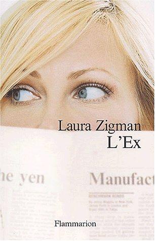 L'Ex par Laura Zigman