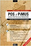 POS e PiMUS. Guida pratica alla redazione. Relazioni personalizzate per ogni tipo di cantiere. Con CD-ROM