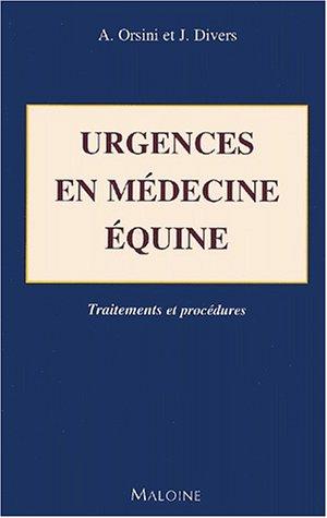 Urgences en médecine équine : Traitements et procédures
