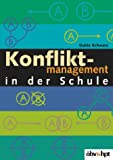 Konfliktmanagement in der Schule