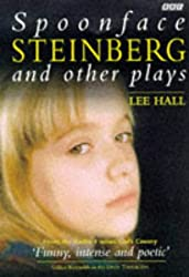 Spoonface Steinberg and Other Plays