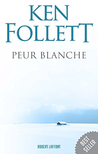 Télécharger Peur blanche (BEST-SELLERS) PDF eBook authorname