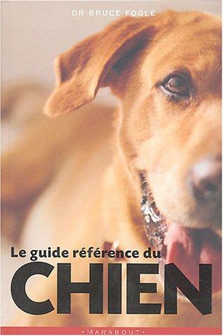 Le Guide référence du chien