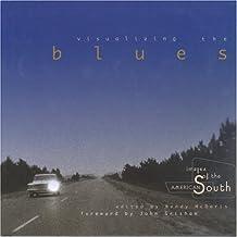 Visualizing the Blues [Idioma Inglés]