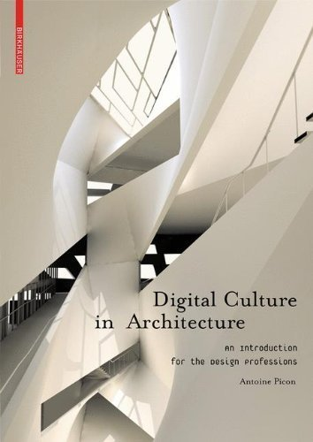Digital Culture in Architecture by Picon, Antoine (2010) Paperback
