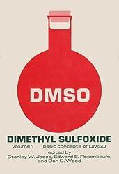 Dimethyl Sulfoxide Vol 1: Basic Concepts