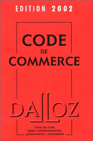 Code de commerce. Edition 2002 par Yves Chaput, Collectif