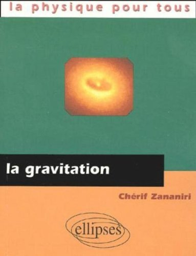 La gravitation (La physique pour tous)