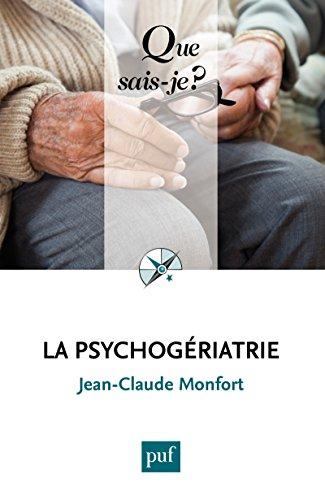 La psychogriatrie:  Que sais-je ?  n 3333
