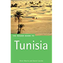 The Rough Guide to Tunisia 6 (Rough Guide Travel Guides)